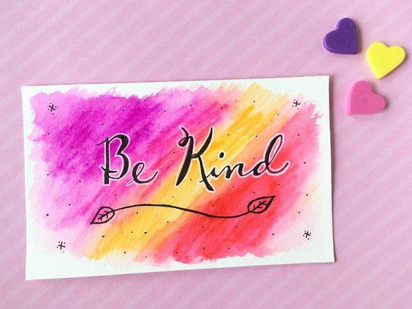 """Watercolor painted card with """"be kind"""" hand lettered"""